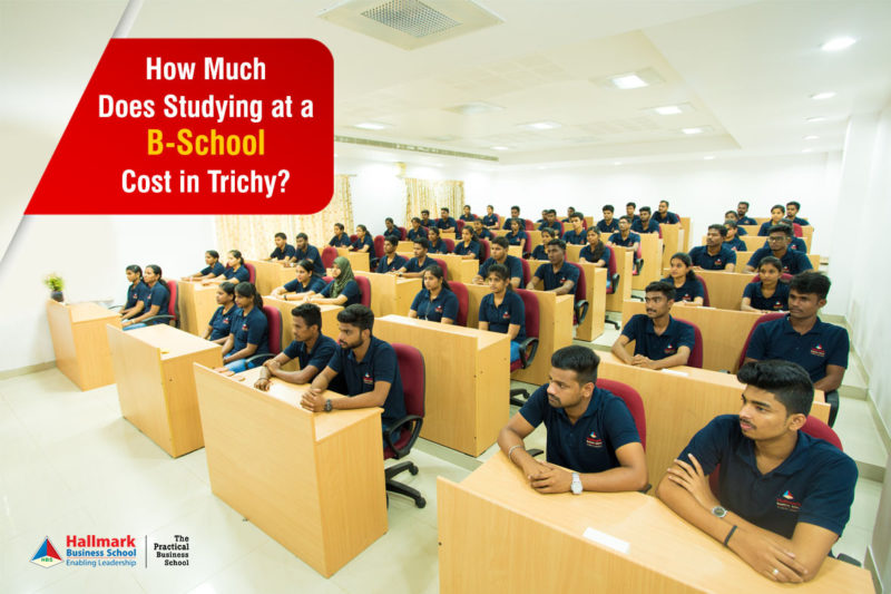 how much studying at b-school costs in Trichy